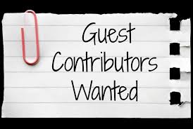 guest contributors wanted